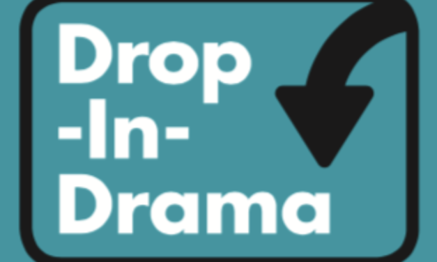 Drop in Drama opportunity